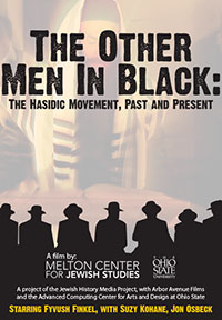 The Other Men in Black: The Hasidic Movement, Past and Present